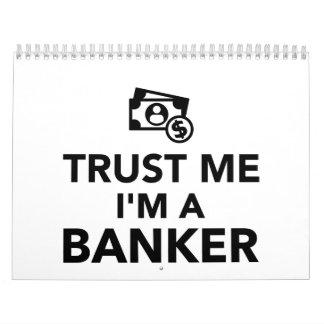 Trust me I'm a Banker Calendar