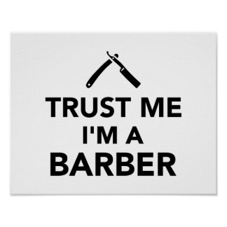 Trust me I'm a Barber Poster