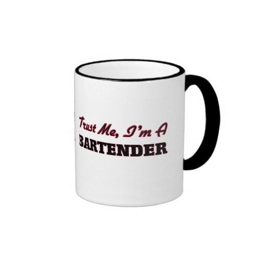 Trust me I'm a Bartender Coffee Mugs