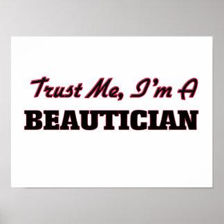 Trust me I'm a Beautician Poster
