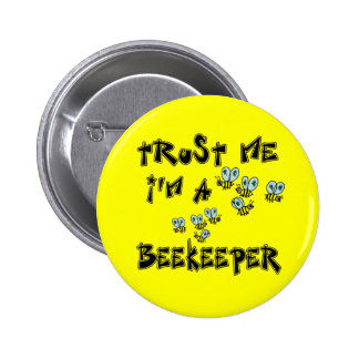 Trust Me I'm a Beekeeper Button