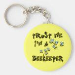 Trust Me I'm a Beekeeper Key Chains