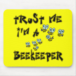 Trust Me I'm a Beekeeper Mouse Pad
