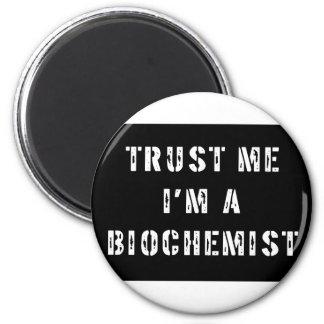Trust Me I'm a Biochemist Magnets