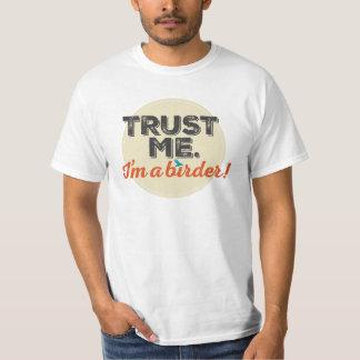 Trust me. I'm a Birder! Emblem T-Shirt