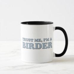 Combo Mug with Trust Me, I'm A Birder design