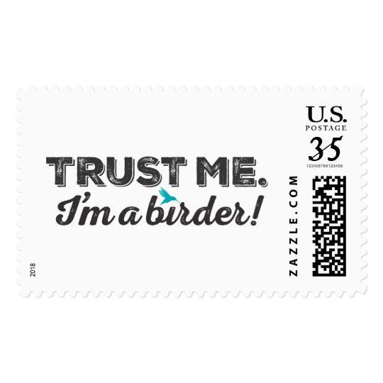 Trust me. I'm a Birder! Postage