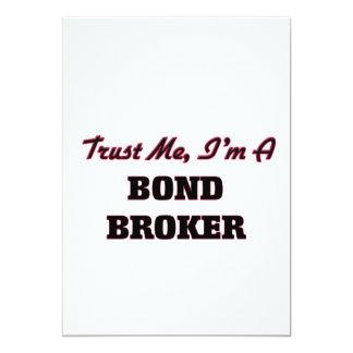 Trust me I'm a Bond Broker 5x7 Paper Invitation Card