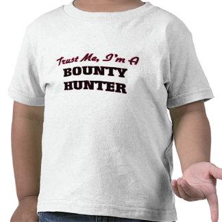 Trust me I'm a Bounty Hunter Tees