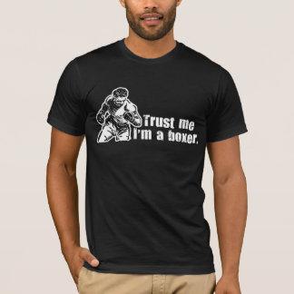 Trust Me I'm a Boxer T-Shirt