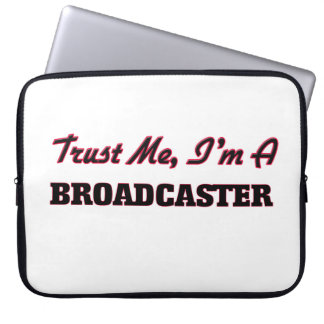 Trust me I'm a Broadcaster Computer Sleeve