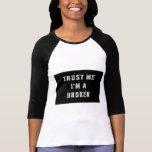 Trust Me I'm a Broker Tees