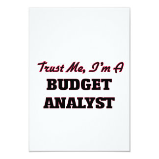 Trust me I'm a Budget Analyst Custom Invite