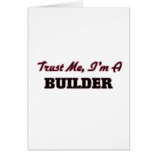 Trust me I'm a Builder Card