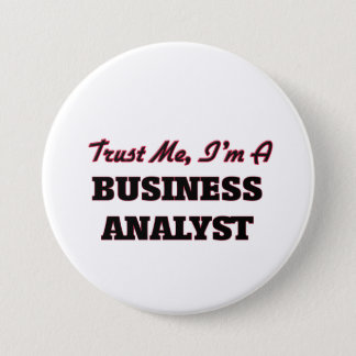 Trust me I'm a Business Analyst Button