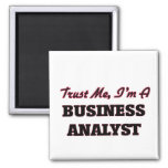 Trust me I'm a Business Analyst Magnets
