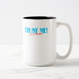 Trust Me I'm A Butcher Text Two-Tone Coffee Mug