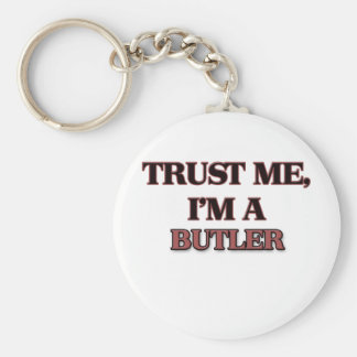Trust Me I'm A BUTLER Keychain