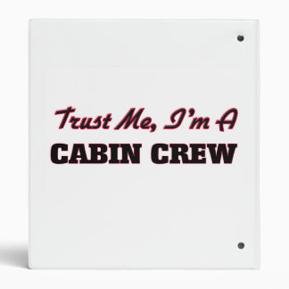 Trust me I'm a Cabin Crew 3 Ring Binder