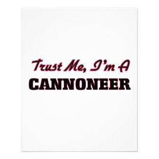 Trust me I'm a Cannoneer Custom Flyer