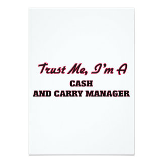 """Trust me I'm a Cash And Carry Manager 5"""" X 7"""" Invitation Card"""