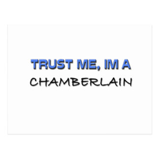 Trust Me I'm a Chamberlain Postcard