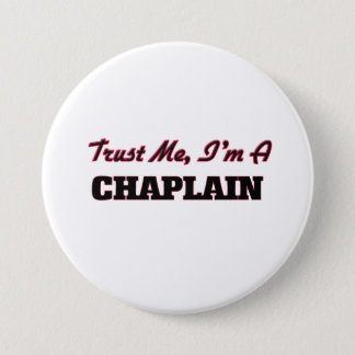 Trust me I'm a Chaplain Pinback Button