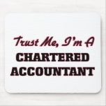 Trust me I'm a Chartered Accountant Mouse Pad