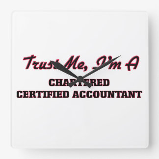 Trust me I'm a Chartered Certified Accountant Wallclock