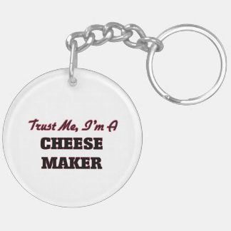 Trust me I'm a Cheese Maker Double-Sided Round Acrylic Keychain