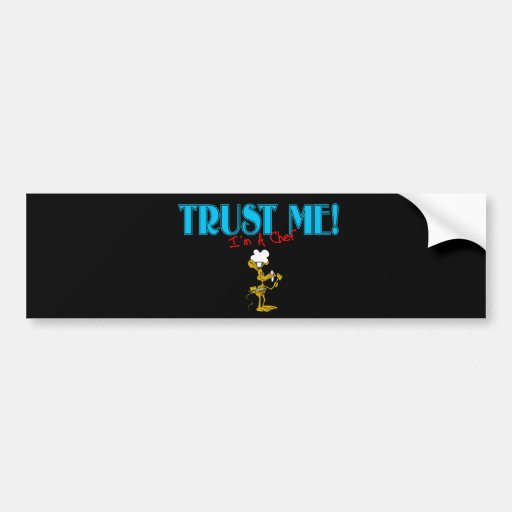 Trust Me I'm A Chef Mouse graphic Bumper Stickers