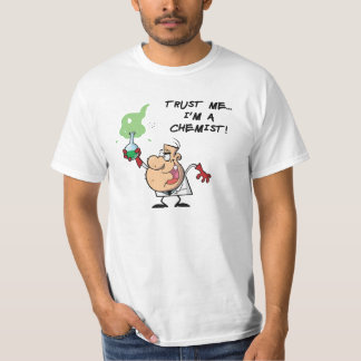 Trust Me, I'm a Chemist Shirt