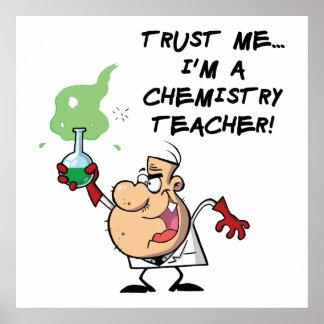 Trust Me... I'm a Chemistry Teacher Poster