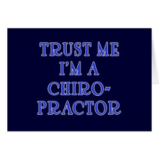 Trust Me I'm a Chiropractor Card