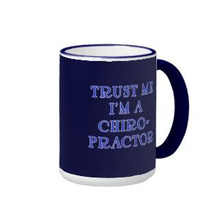Trust Me I'm a Chiropractor Ringer Coffee Mug
