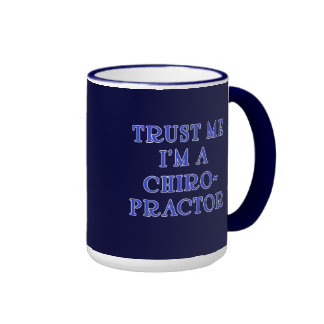 Trust Me I'm a Chiropractor Ringer Mug