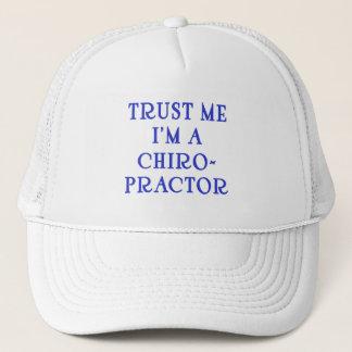 Trust Me I'm a Chiropractor Trucker Hat
