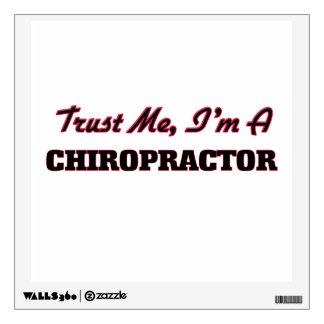 Trust me I'm a Chiropractor Room Sticker
