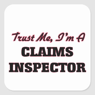 Trust me I'm a Claims Inspector Sticker