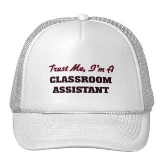 Trust me I'm a Classroom Assistant Trucker Hat