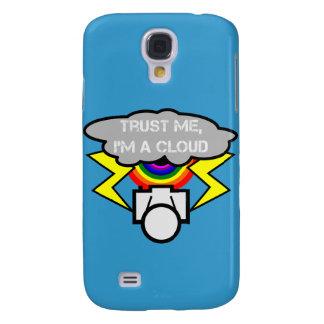 Trust me I'm a cloud Samsung S4 Case