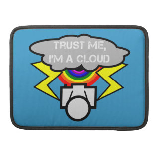Trust me I'm a cloud Sleeves For MacBooks