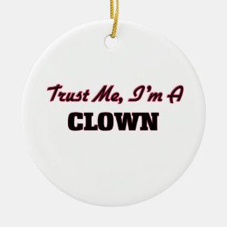 Trust me I'm a Clown Ornaments