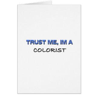 Trust Me I'm a Colorist Card