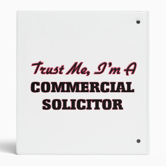Trust me I'm a Commercial Solicitor 3 Ring Binder