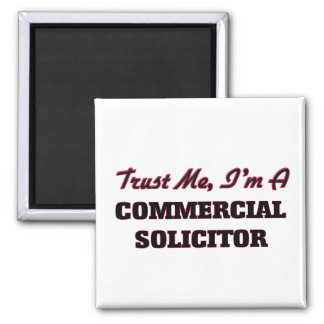 Trust me I'm a Commercial Solicitor Magnets