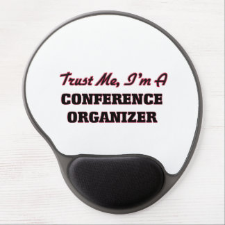 Trust me I'm a Conference Organizer Gel Mouse Pad