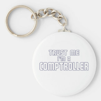 Trust Me I'm a Conptroller Keychain