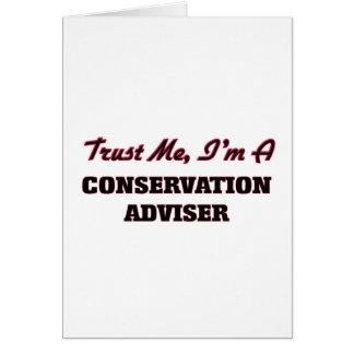Trust me I'm a Conservation Adviser Greeting Card