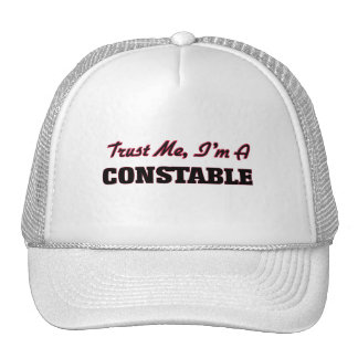 Trust me I'm a Constable Trucker Hat